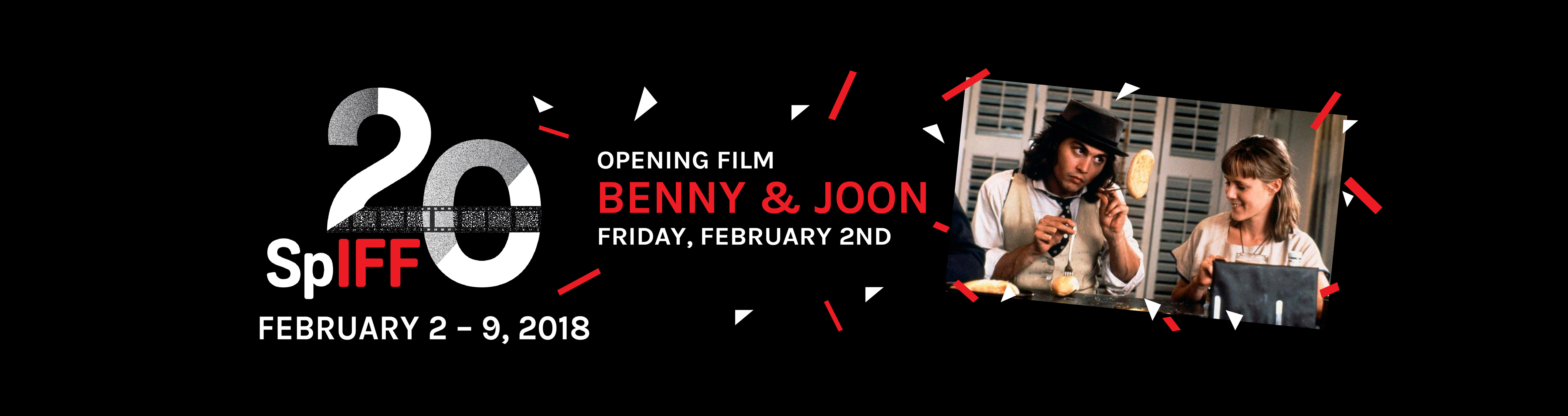 Opening film Benny and Joon, Friday, February 2nd