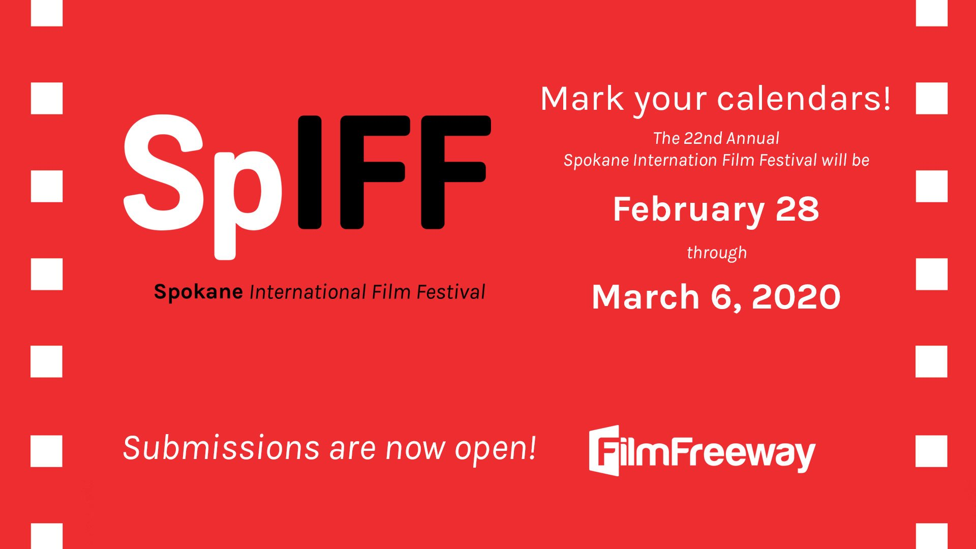 Mark your calendars! The 22nd annual spokane international film festival will be February 28 through March 6, 2020. Submissions are now open at Film Freeway!